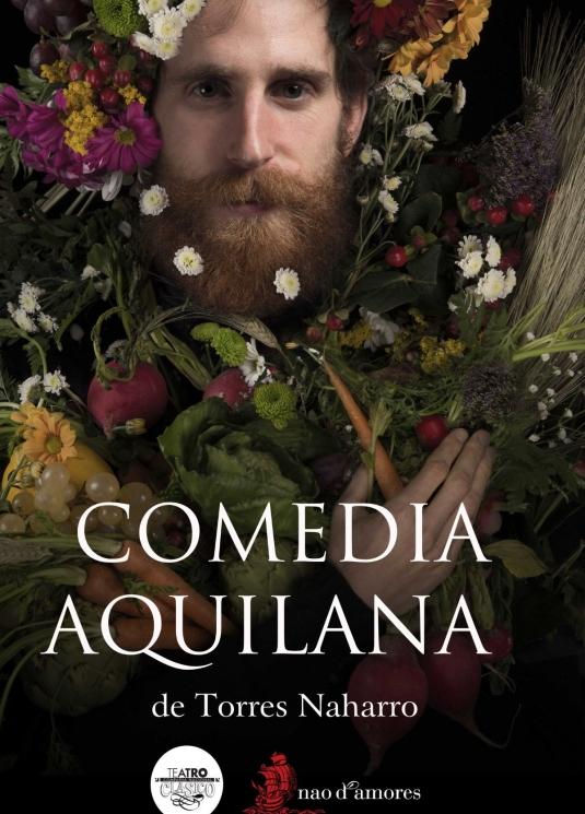 Olmedo Clásico 2018 - Comedia Aquilana - Bartolomé de Torres Naharro