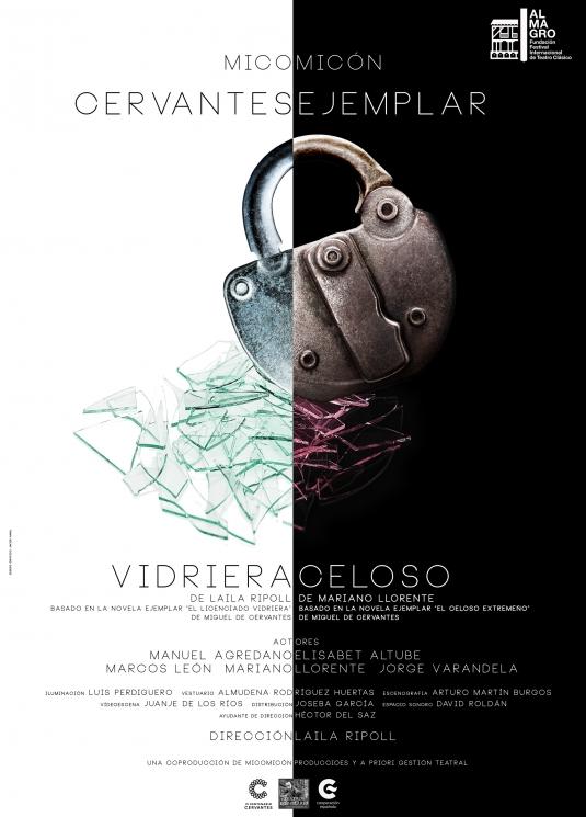 Cervantes Ejemplar (A partir de El Licenciado Vidriera y El Celoso Extremeño) - Cervantes - Olmedo Clásico 2016
