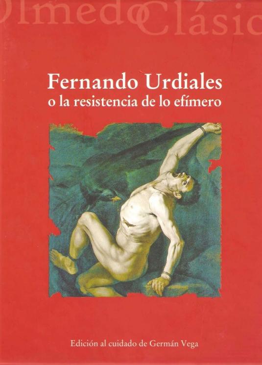 Fernando Urdiales o la resistencia de lo efímero